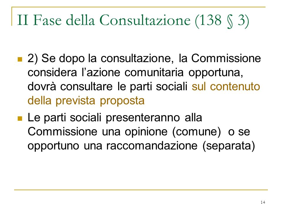 II Fase della Consultazione (138 § 3)