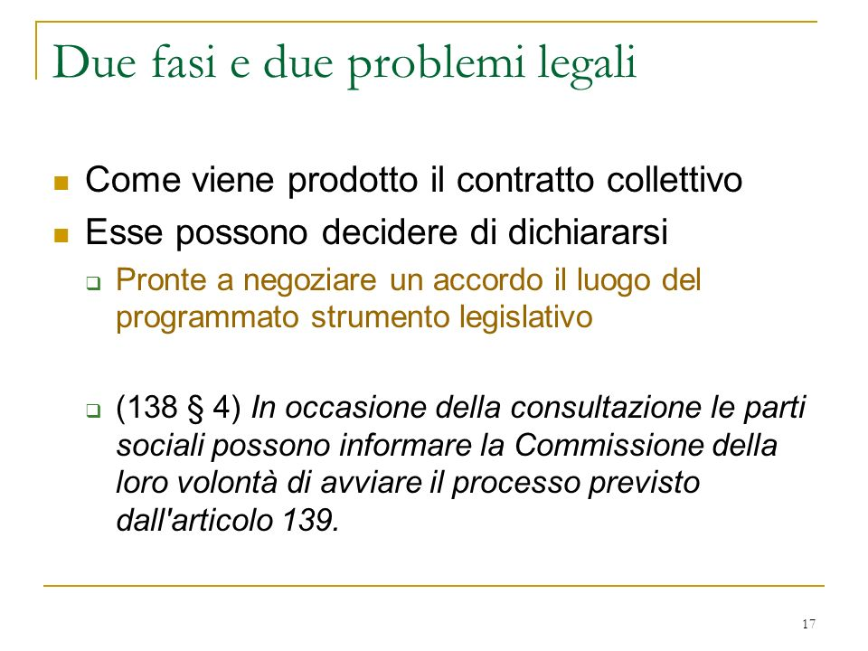 Due fasi e due problemi legali