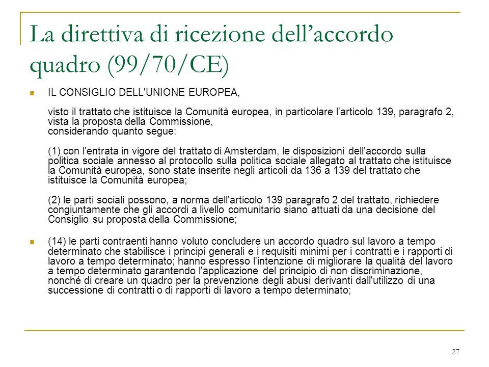 La direttiva di ricezione dell'accordo quadro (99/70/CE)