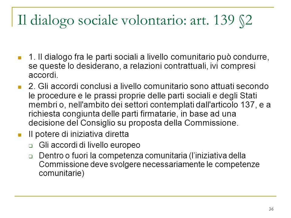 Il dialogo sociale volontario: art. 139 §2