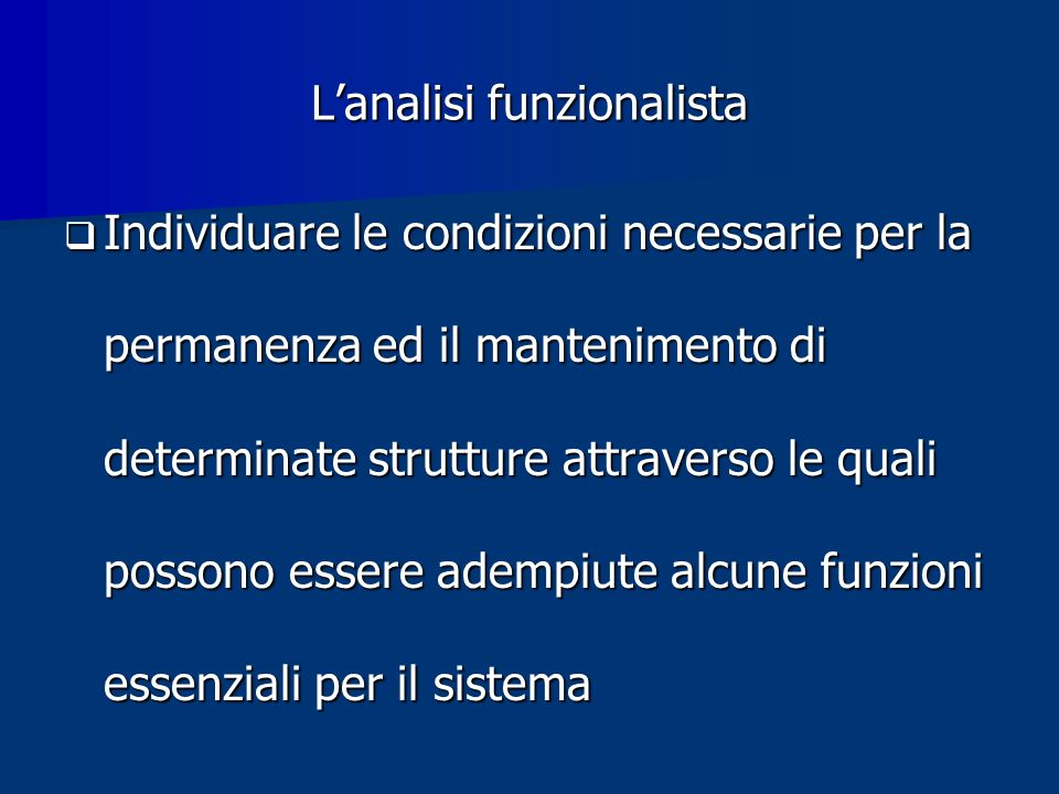 L'analisi funzionalista