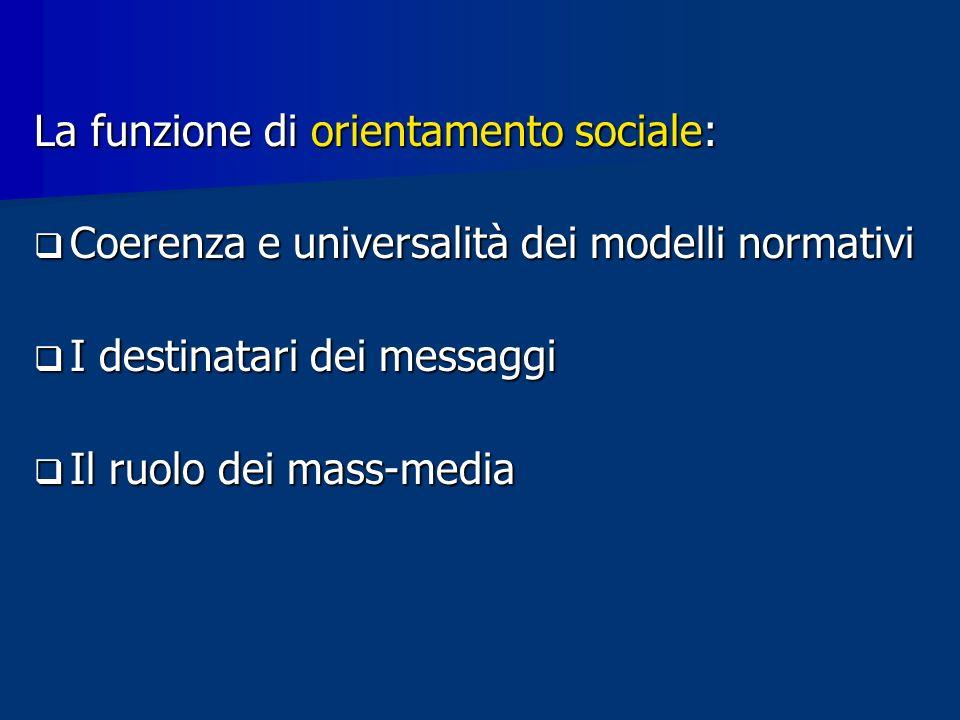La funzione di orientamento sociale: