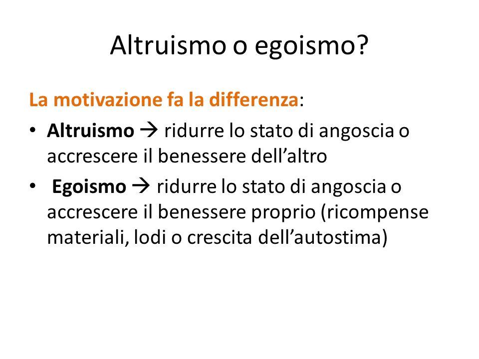 Altruismo o egoismo La motivazione fa la differenza: