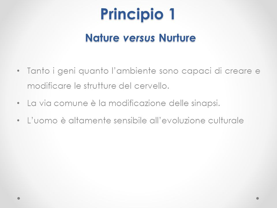 Principio 1 Nature versus Nurture