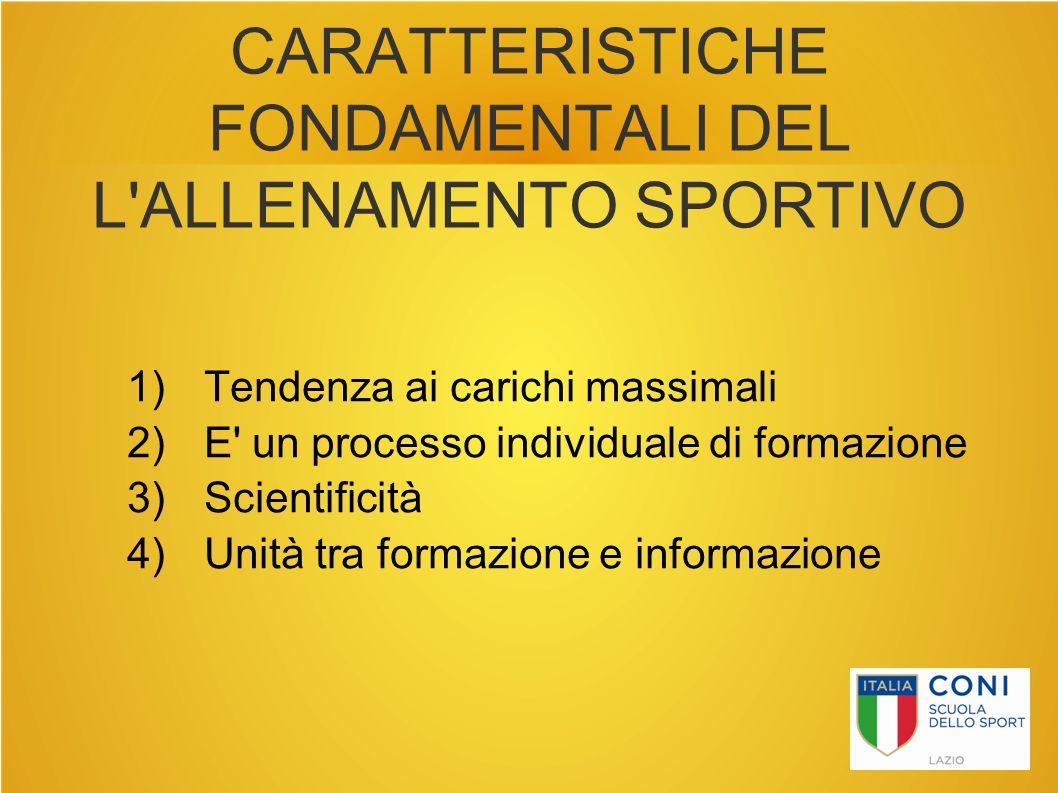 CARATTERISTICHE FONDAMENTALI DEL L ALLENAMENTO SPORTIVO