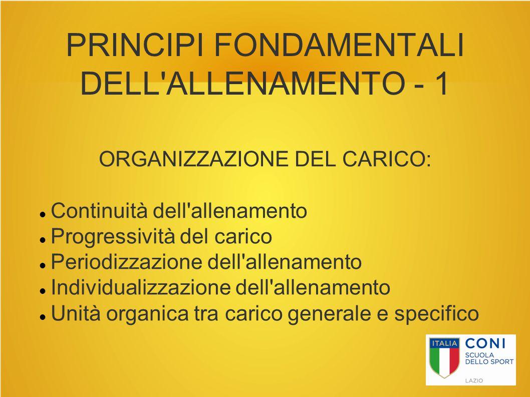 PRINCIPI FONDAMENTALI DELL ALLENAMENTO - 1