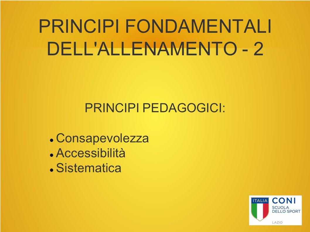 PRINCIPI FONDAMENTALI DELL ALLENAMENTO - 2