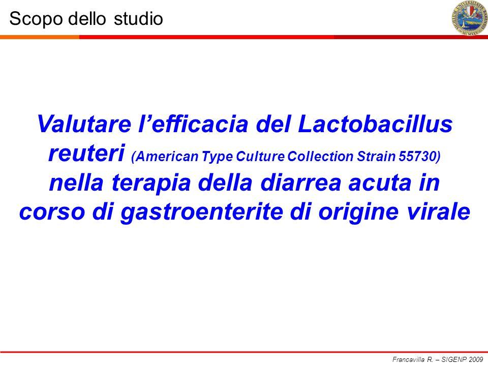Francavilla R. – SIGENP 2009 Scopo dello studio.