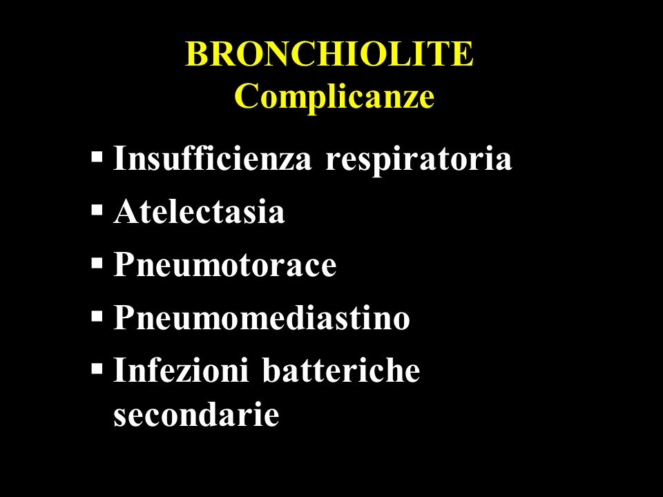 BRONCHIOLITE Complicanze