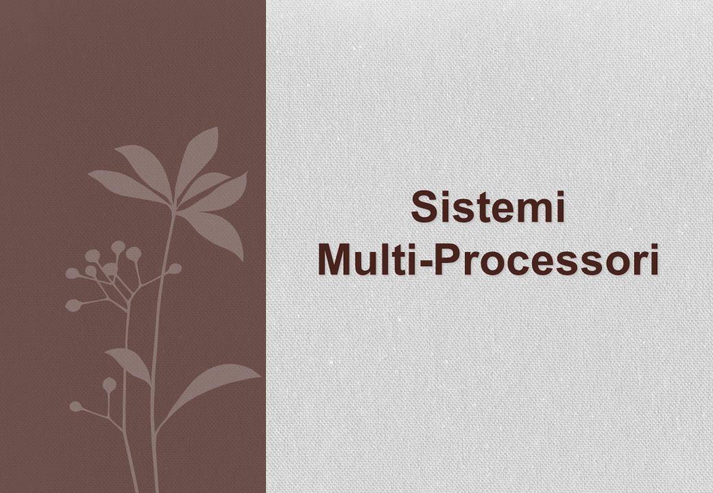 Sistemi Multi-Processori