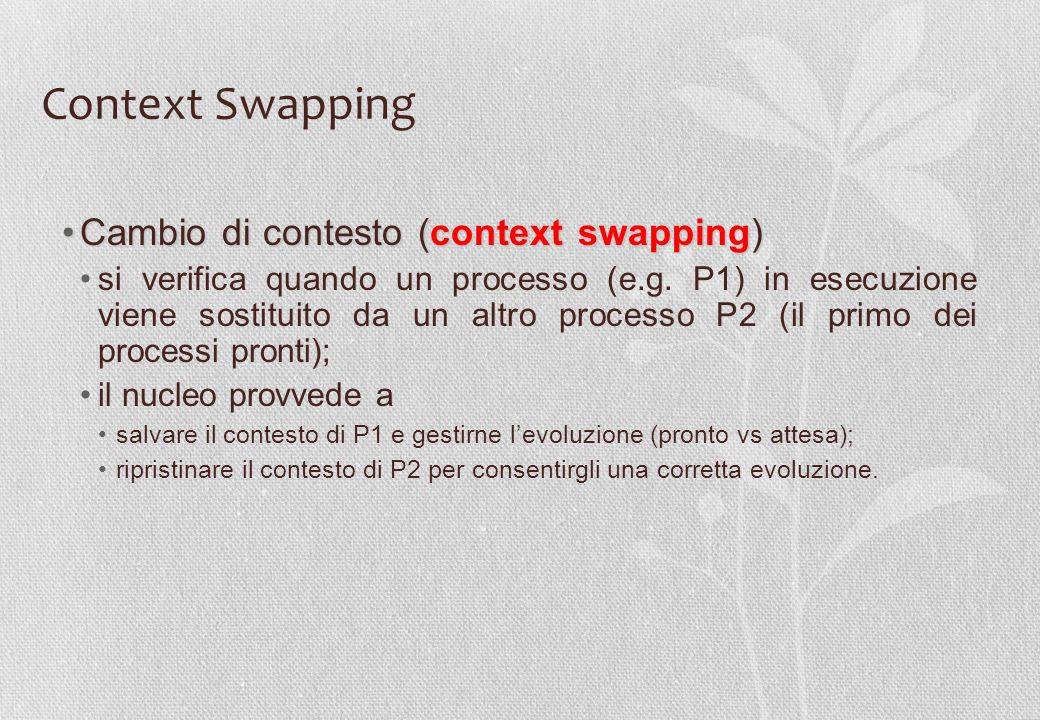 Context Swapping Cambio di contesto (context swapping)