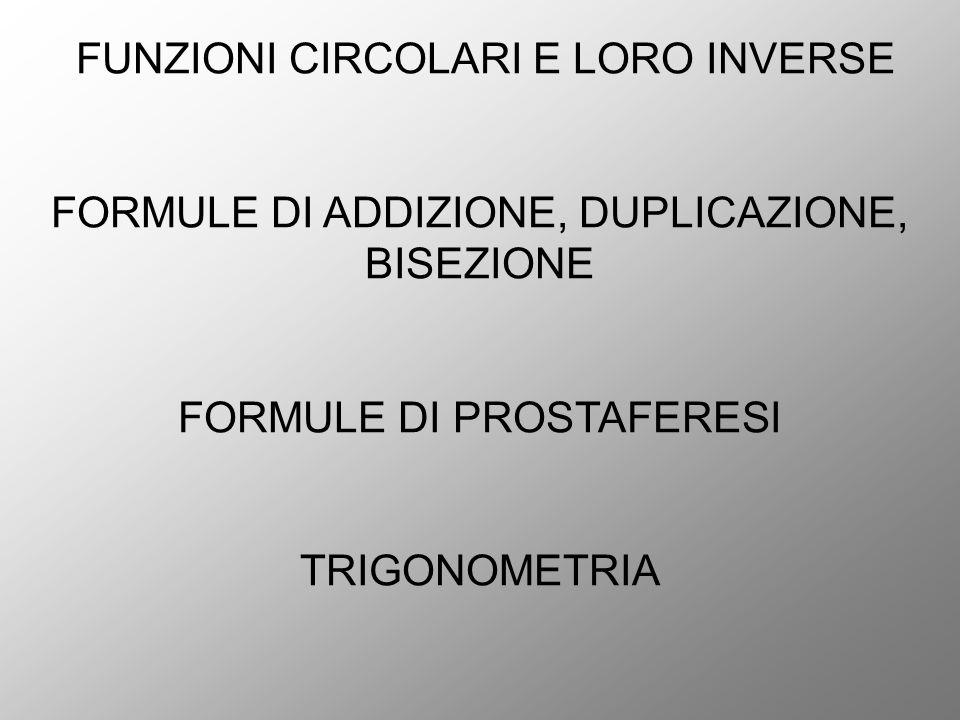 FUNZIONI CIRCOLARI E LORO INVERSE