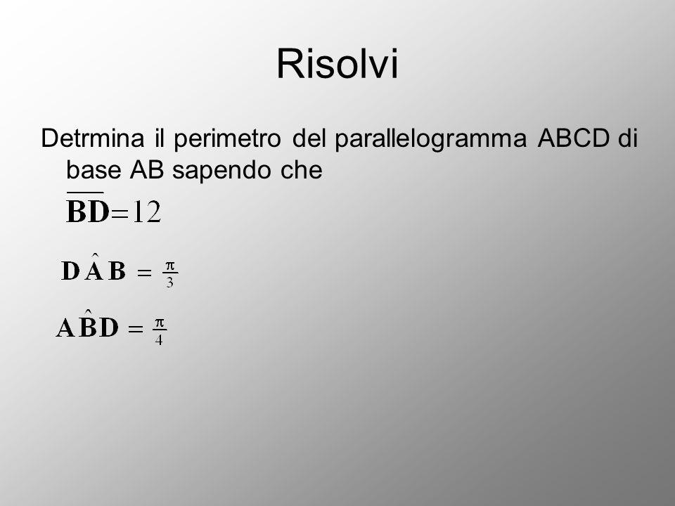 Risolvi Detrmina il perimetro del parallelogramma ABCD di base AB sapendo che