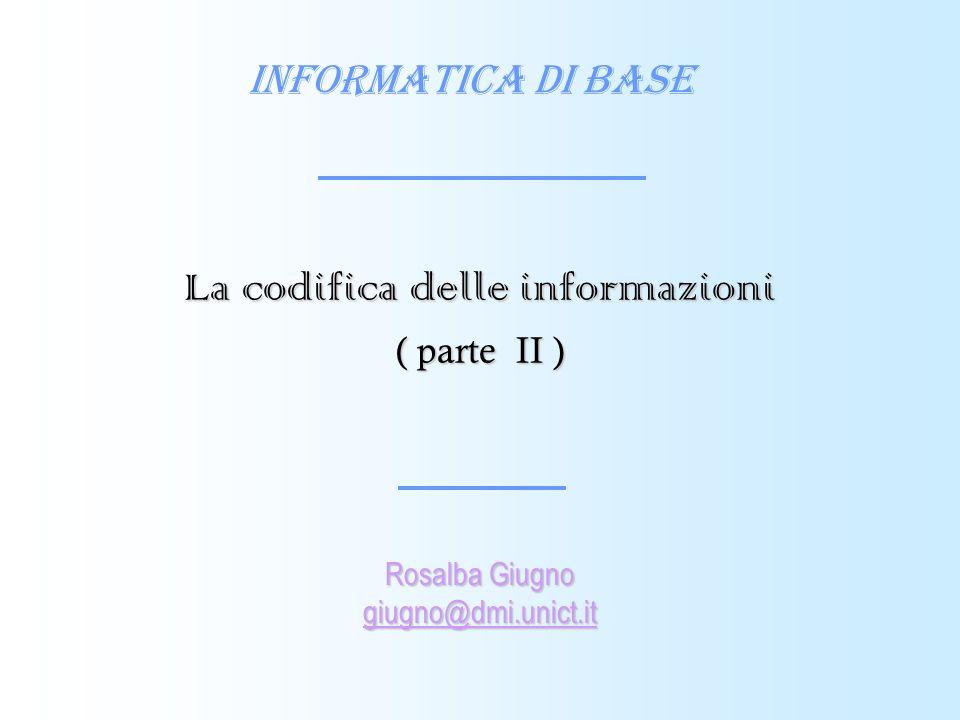 La codifica delle informazioni ( parte II )