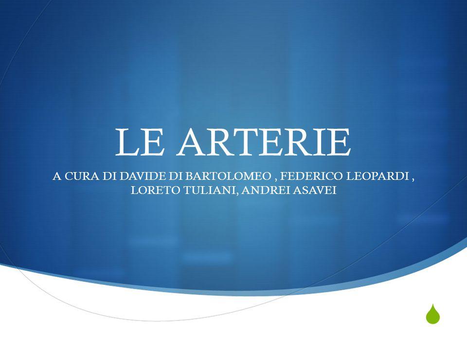 LE ARTERIE A CURA DI DAVIDE DI BARTOLOMEO , FEDERICO LEOPARDI , LORETO TULIANI, ANDREI ASAVEI