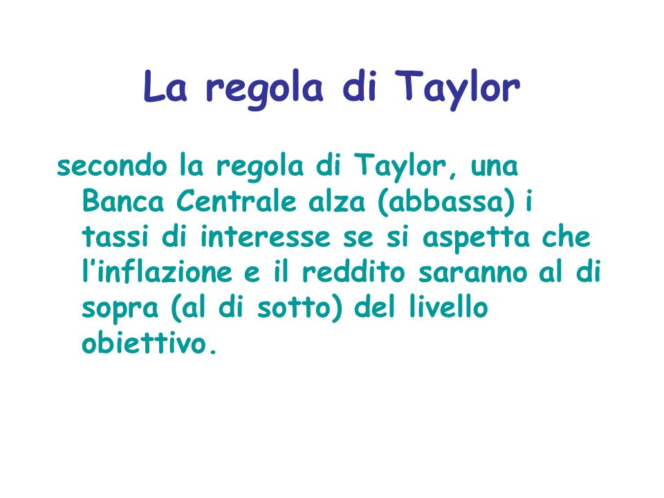 La regola di Taylor