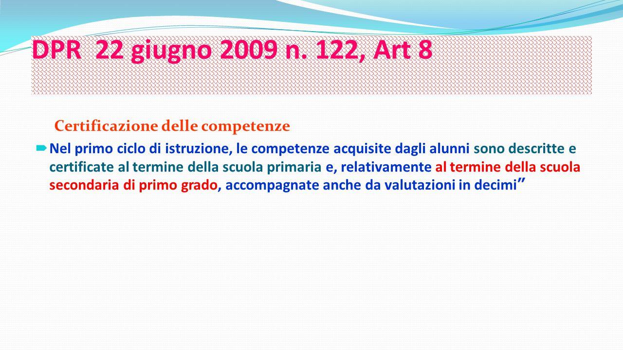 DPR 22 giugno 2009 n. 122, Art 8 Certificazione delle competenze