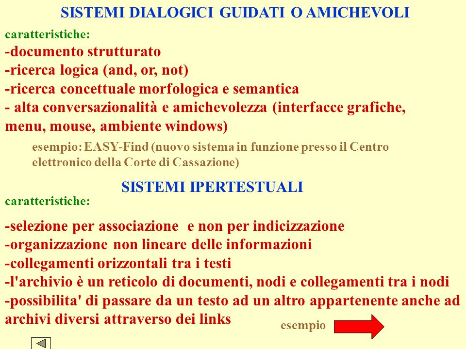 SISTEMI DIALOGICI GUIDATI O AMICHEVOLI