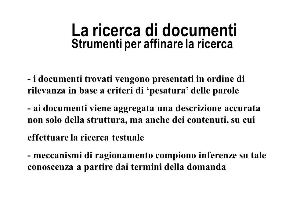 La ricerca di documenti Strumenti per affinare la ricerca
