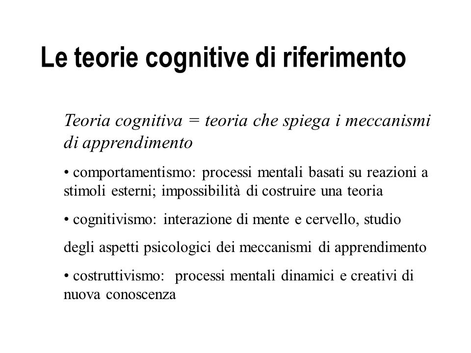 Le teorie cognitive di riferimento