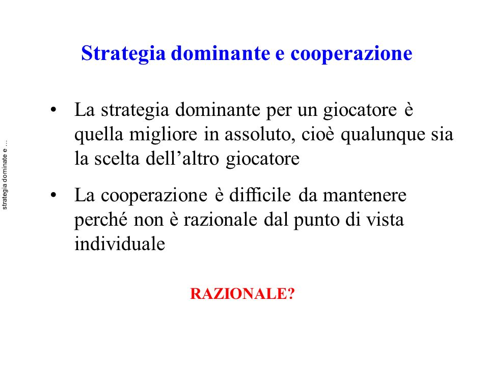 Strategia dominante e cooperazione