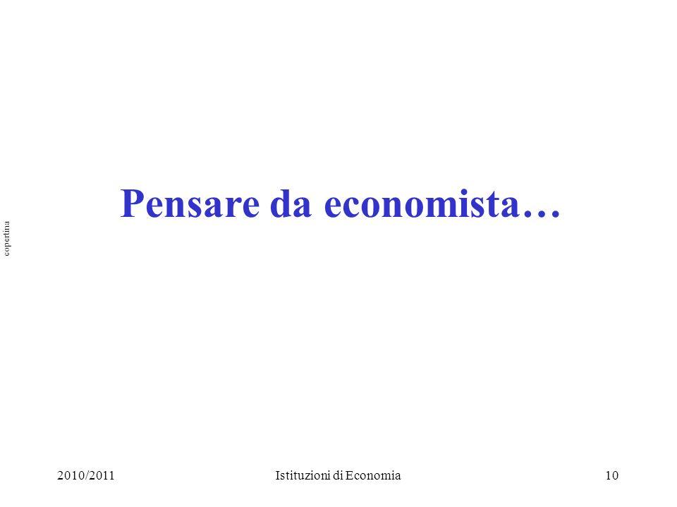 Pensare da economista…