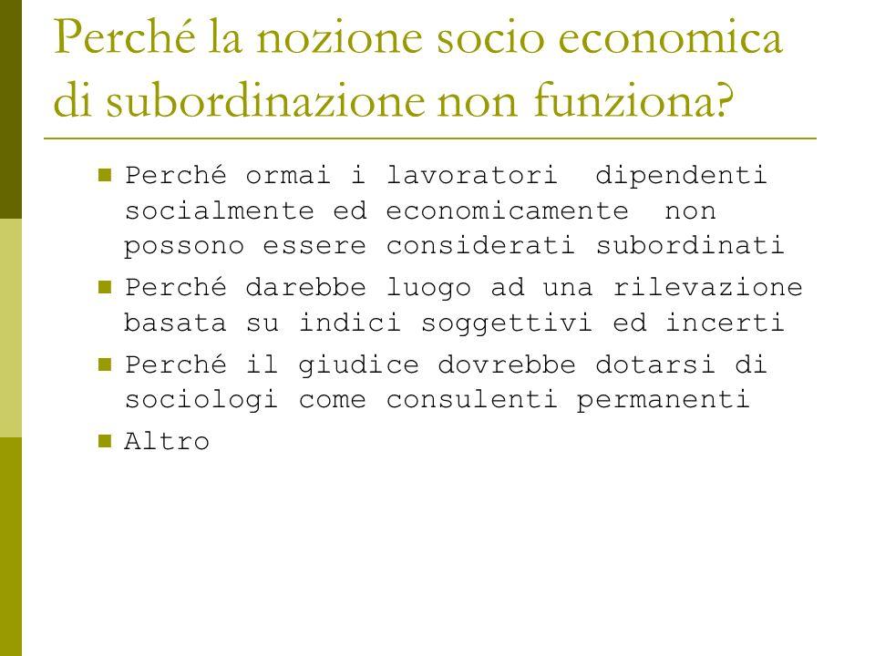 Perché la nozione socio economica di subordinazione non funziona