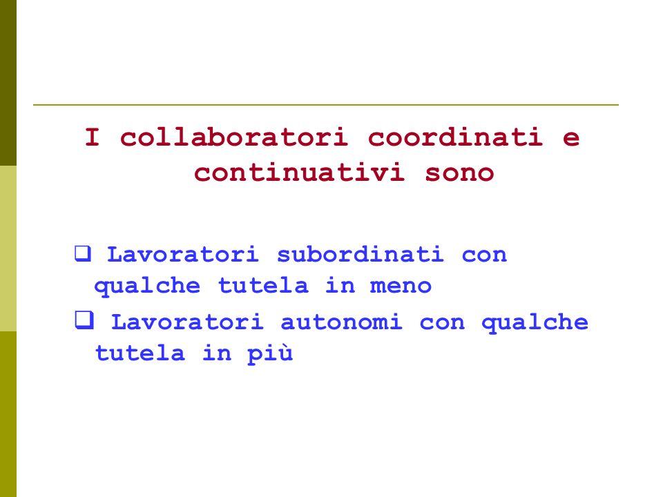 I collaboratori coordinati e continuativi sono