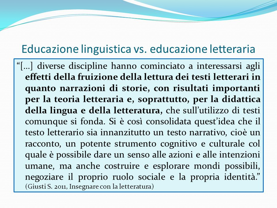 Educazione linguistica vs. educazione letteraria