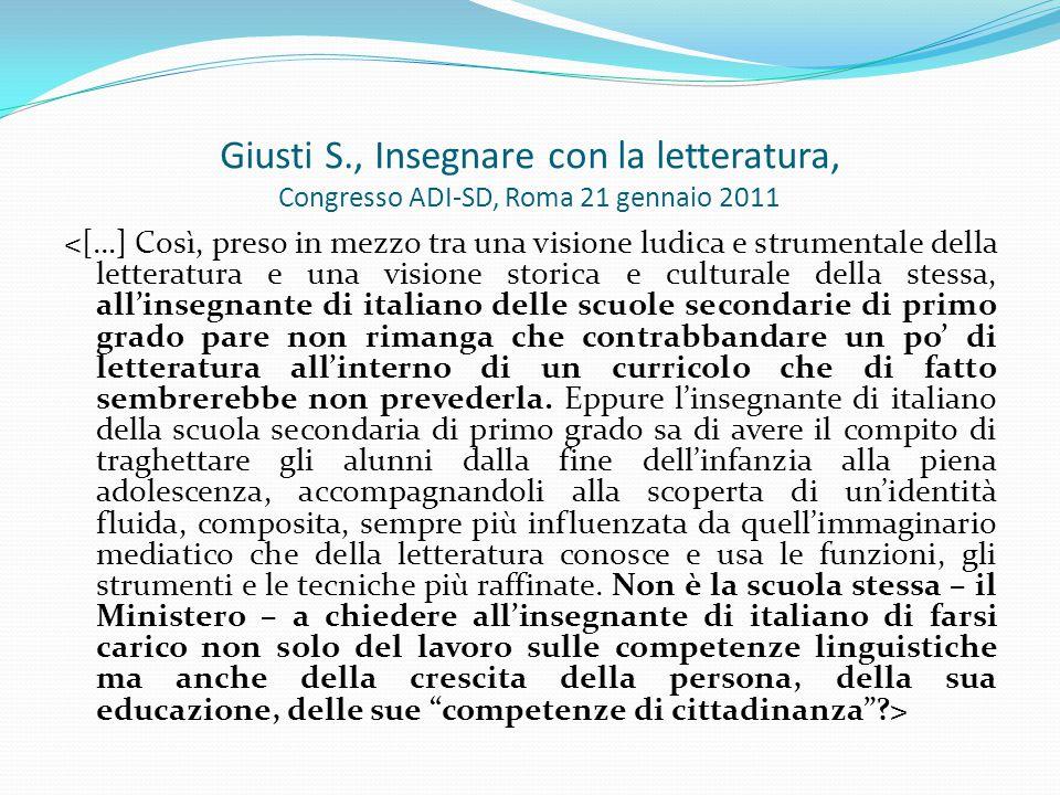 Giusti S., Insegnare con la letteratura, Congresso ADI-SD, Roma 21 gennaio 2011