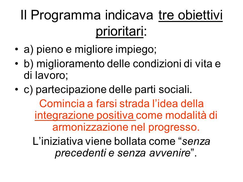Il Programma indicava tre obiettivi prioritari: