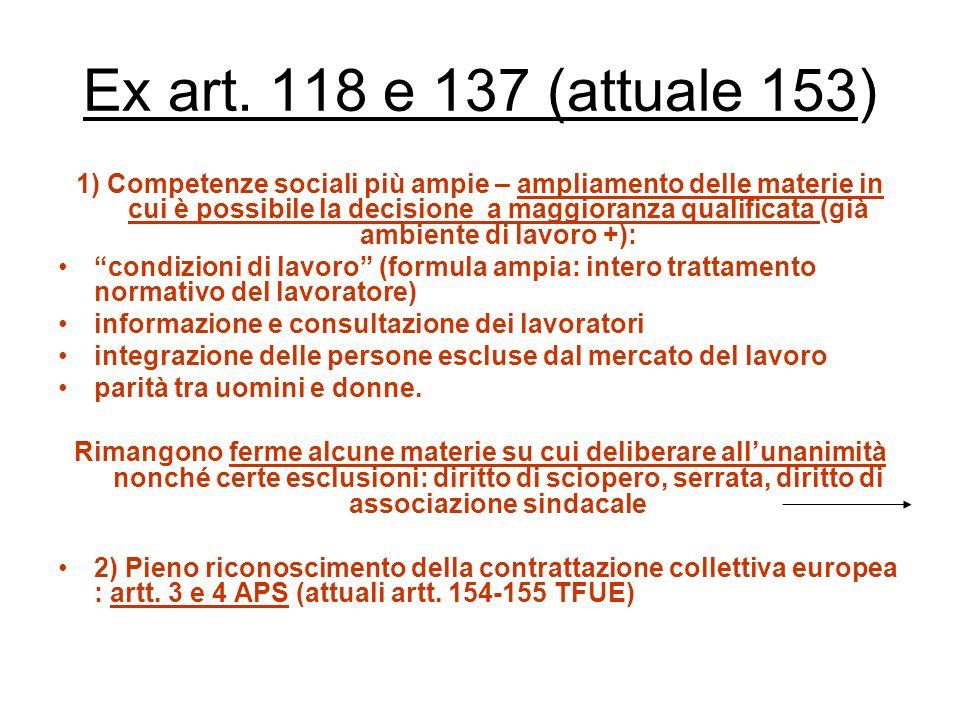 Ex art. 118 e 137 (attuale 153)