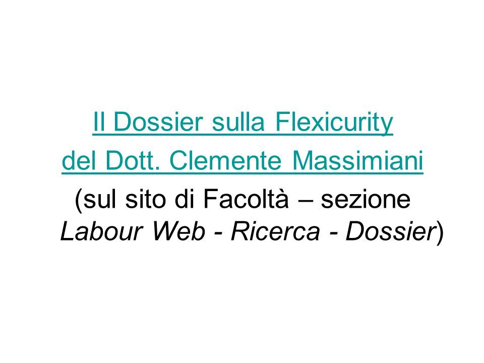 Il Dossier sulla Flexicurity del Dott