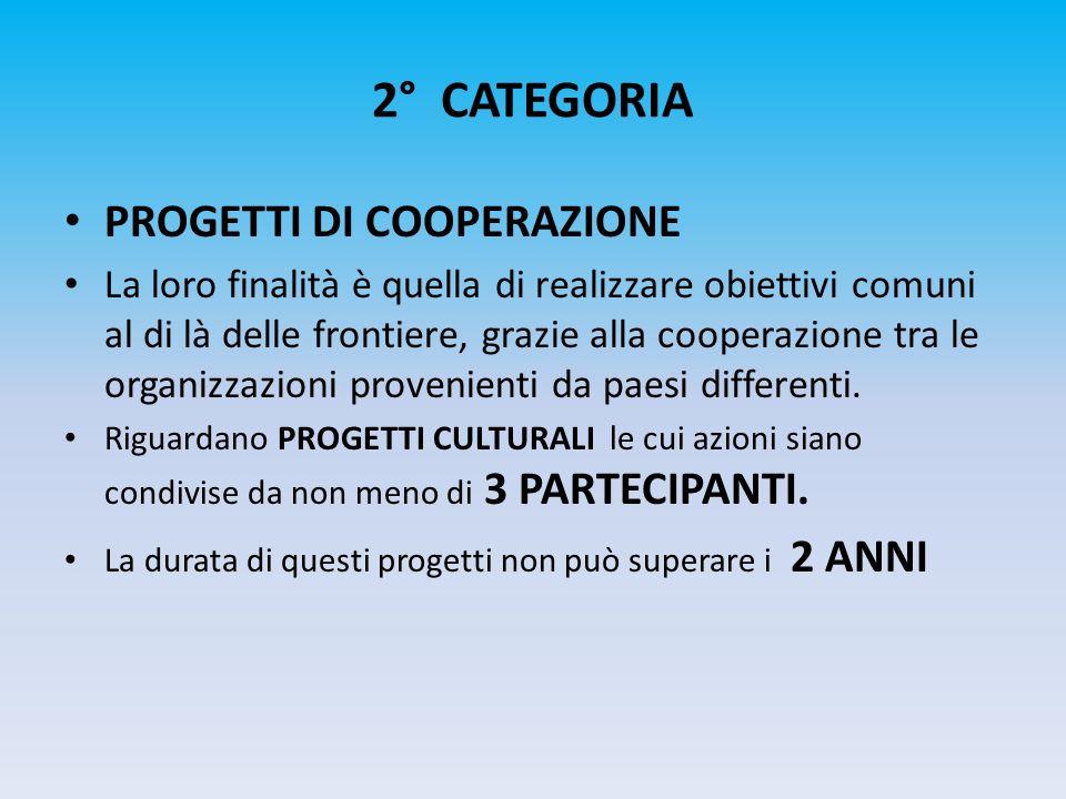 2° CATEGORIA PROGETTI DI COOPERAZIONE