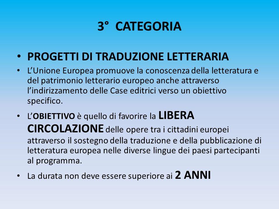 3° CATEGORIA PROGETTI DI TRADUZIONE LETTERARIA