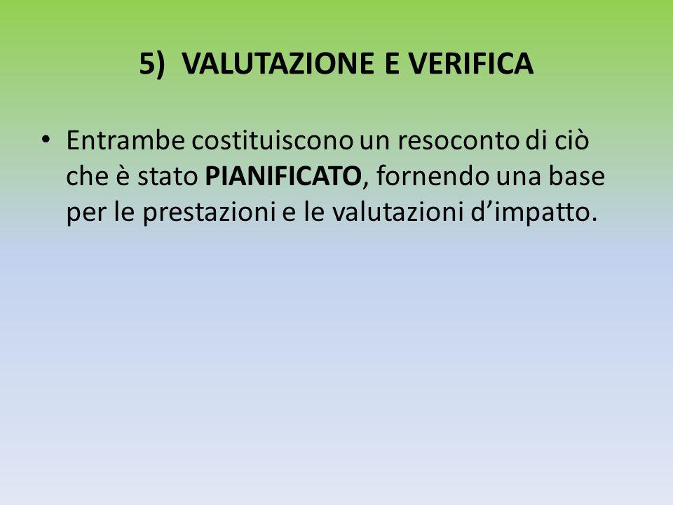 5) VALUTAZIONE E VERIFICA