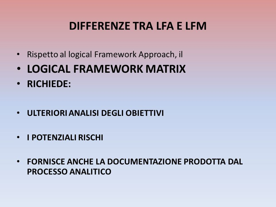 DIFFERENZE TRA LFA E LFM