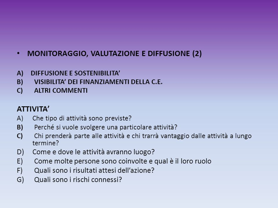 MONITORAGGIO, VALUTAZIONE E DIFFUSIONE (2)