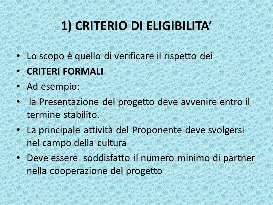 1) CRITERIO DI ELIGIBILITA'