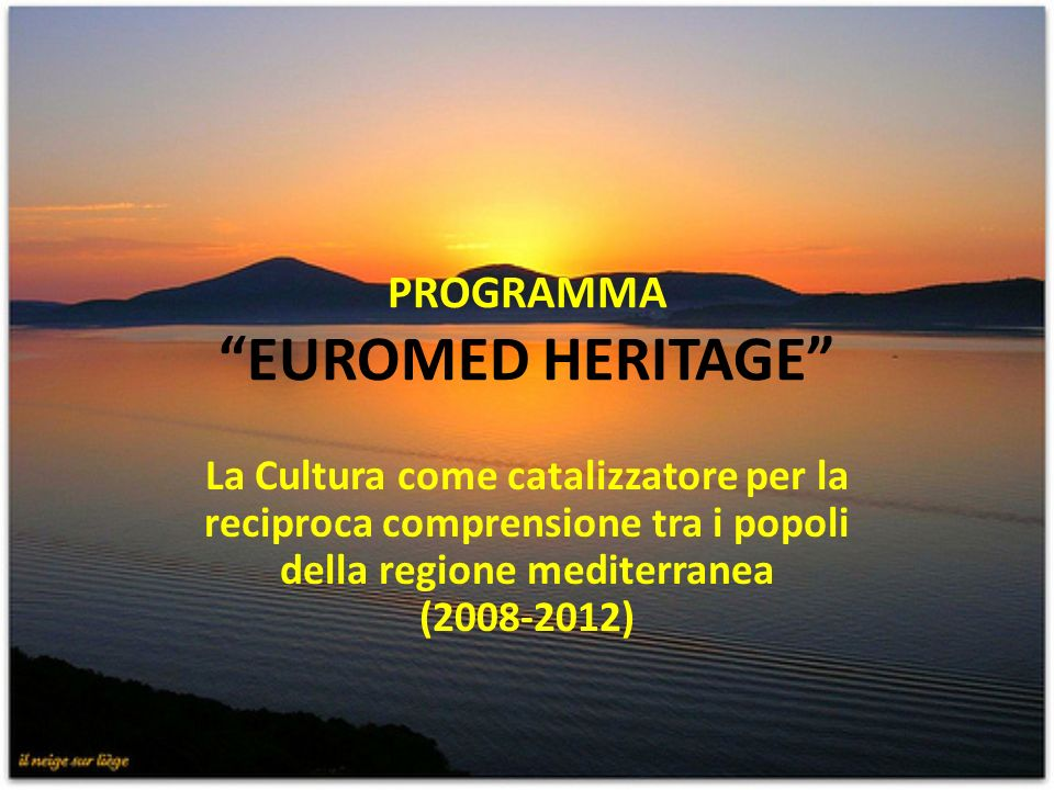 PROGRAMMA EUROMED HERITAGE