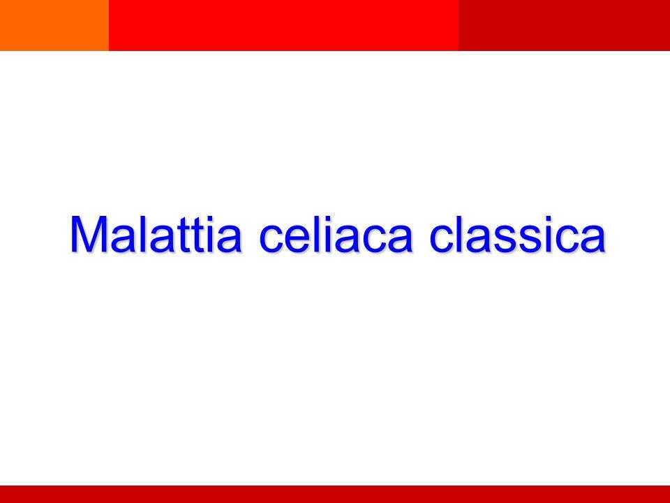 Malattia celiaca classica