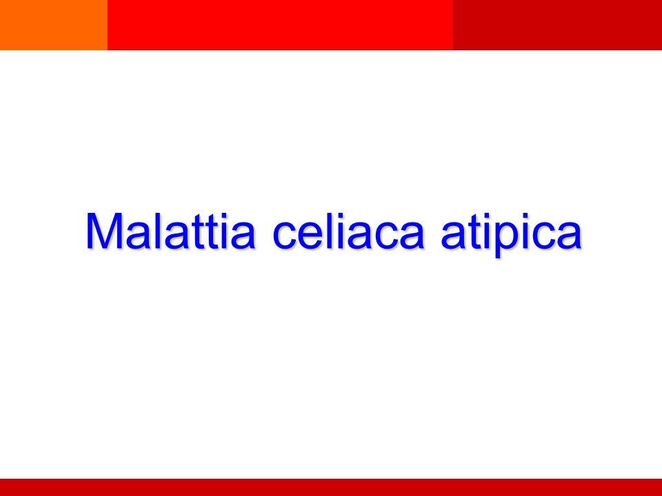 Malattia celiaca atipica