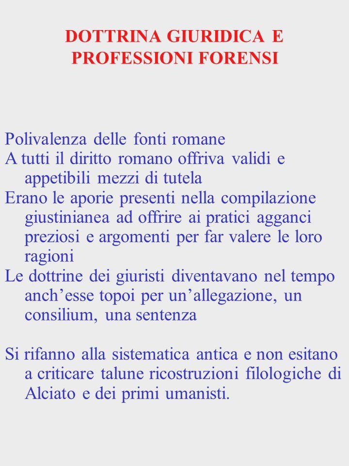 DOTTRINA GIURIDICA E PROFESSIONI FORENSI