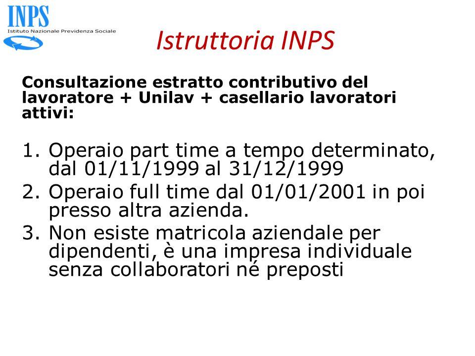 Istruttoria INPS Consultazione estratto contributivo del lavoratore + Unilav + casellario lavoratori attivi: