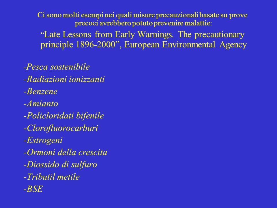 -Radiazioni ionizzanti -Benzene -Amianto -Policloridati bifenile