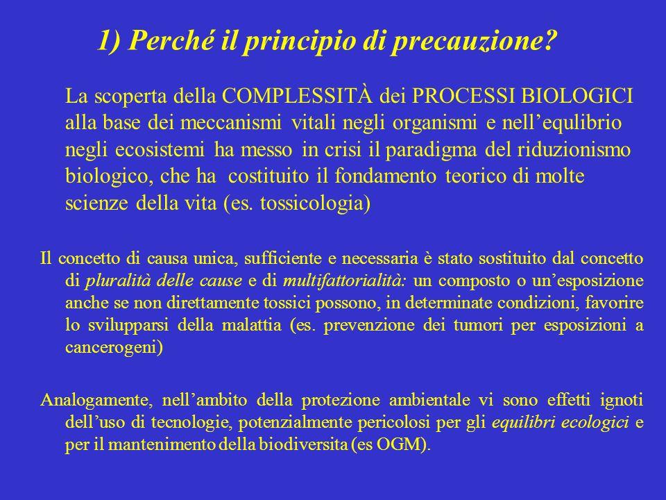 1) Perché il principio di precauzione