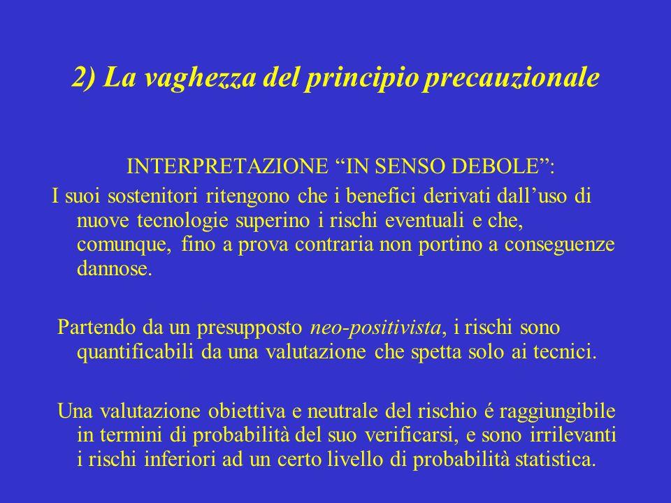 2) La vaghezza del principio precauzionale