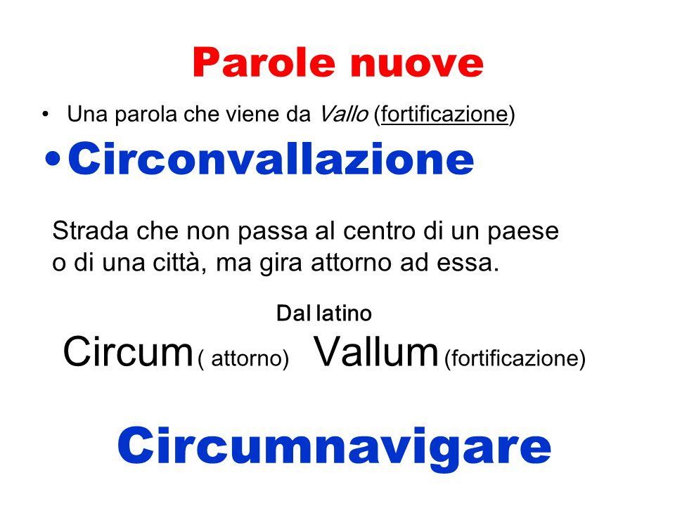 Circum ( attorno) Vallum (fortificazione)