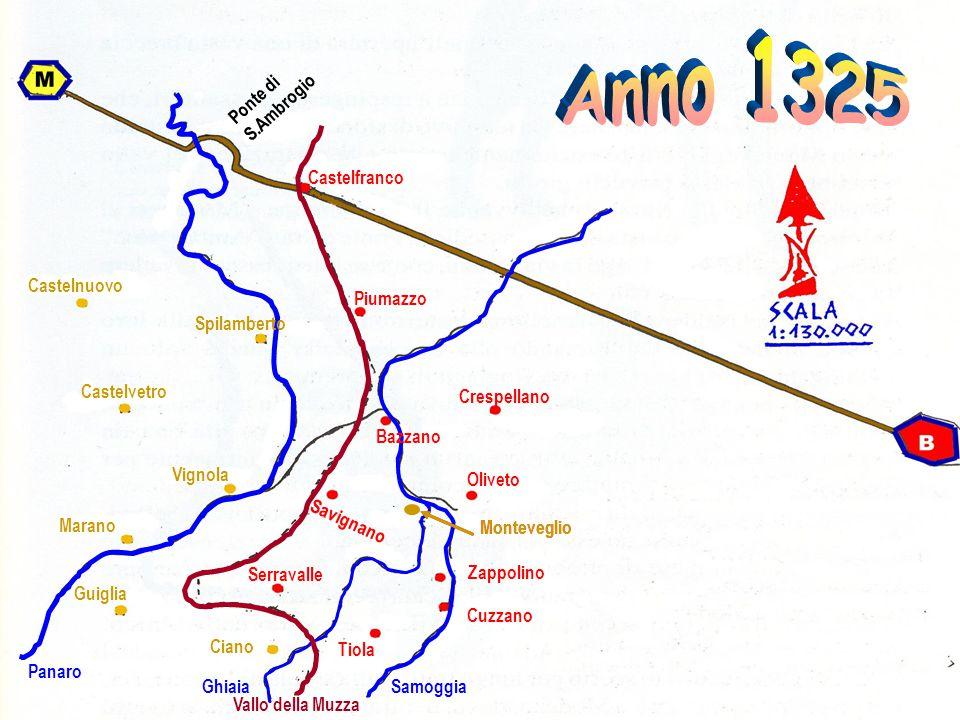 Anno 1325 Ponte di S.Ambrogio Castelfranco Castelnuovo Piumazzo