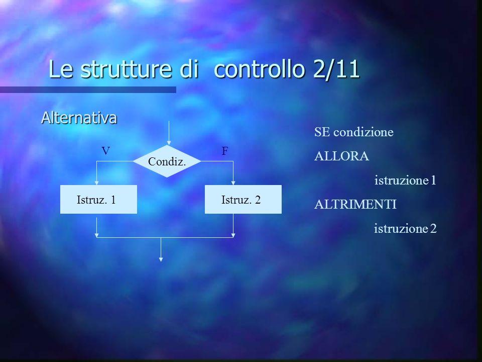 Le strutture di controllo 2/11